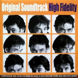 Soundtracks - High Fidelity