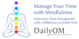 Manage Your Time with Mindfulness