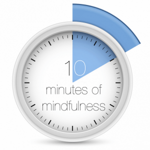 10 Minutes of Mindfulness