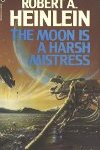 The Moon is a Harsh Mistress (Robert A. Heinlein)