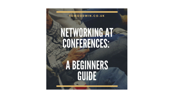Networking at conferences: A beginners guide.