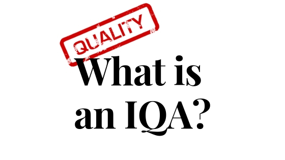 What is an IQA?