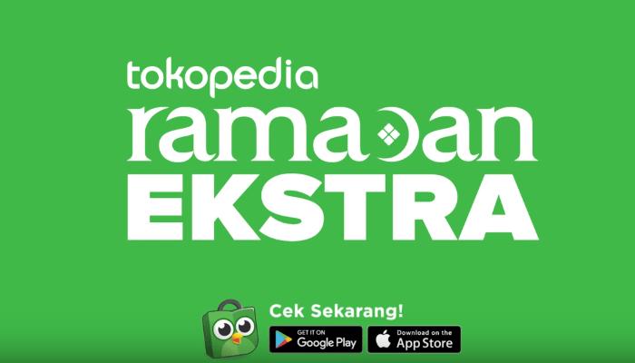 Tips Belanja Online Hemat Selama Bulan Ramadan di Tokopedia Ramadan Ekstra