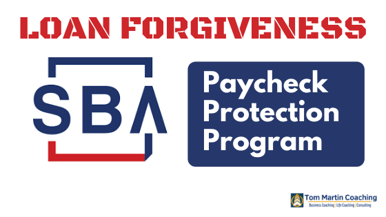 paycheck-protection-program-loan-forgiveness-tom-martin-coaching