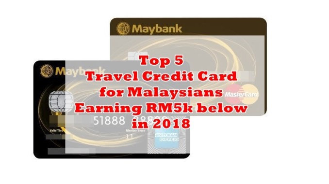 Top 5 travel credit cards for malaysians earning rm5k below in 139 colourmoves