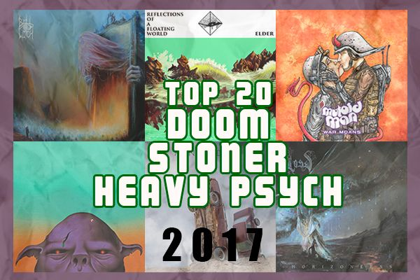 I 20 migliori dischi stoner / doom / heavy psych del 2017