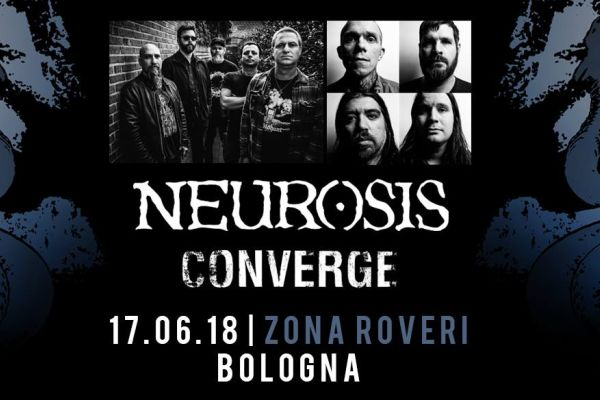 neurosis-converge-bologna