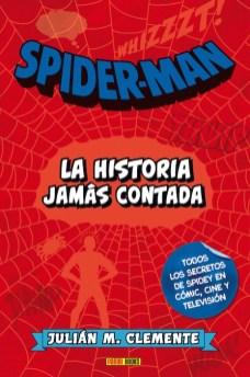 SPIDERMAN LA HISTORIA JAMAS CONTADA