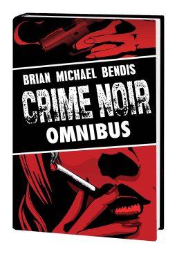 Brian Michael Bendis: Crime Noir Omnibus HC
