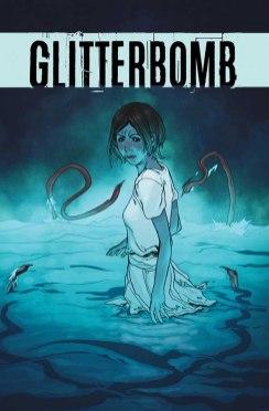 GLITTERBOMB #1