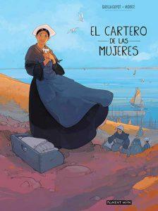 El Cartero de las mujeres, de Didier Quella-Guyot y Sebastién Morice