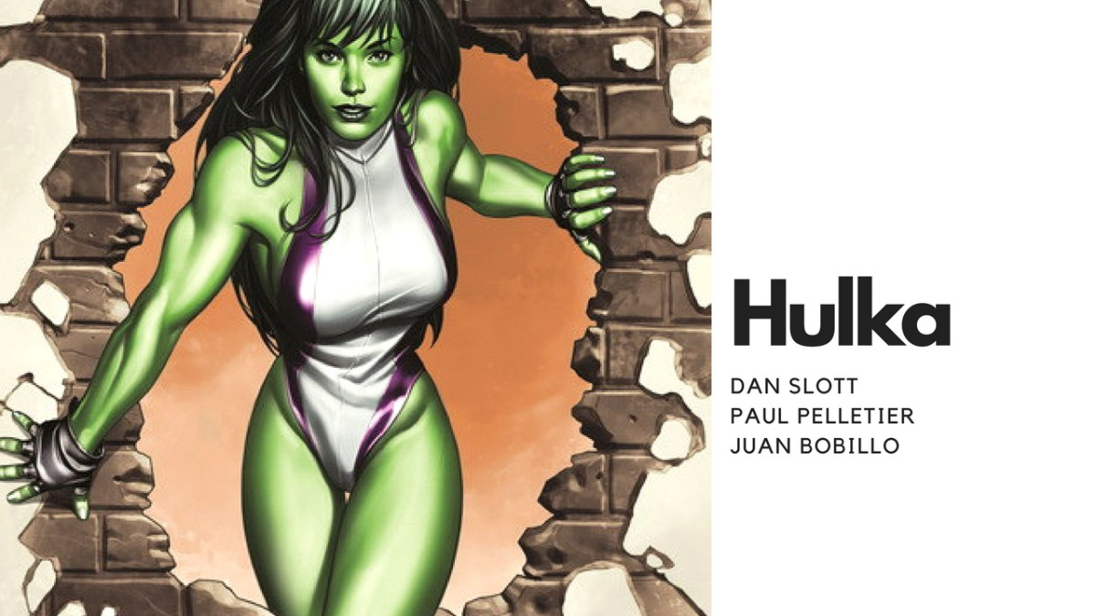 RESEÑA Hulka, de Dan Slott