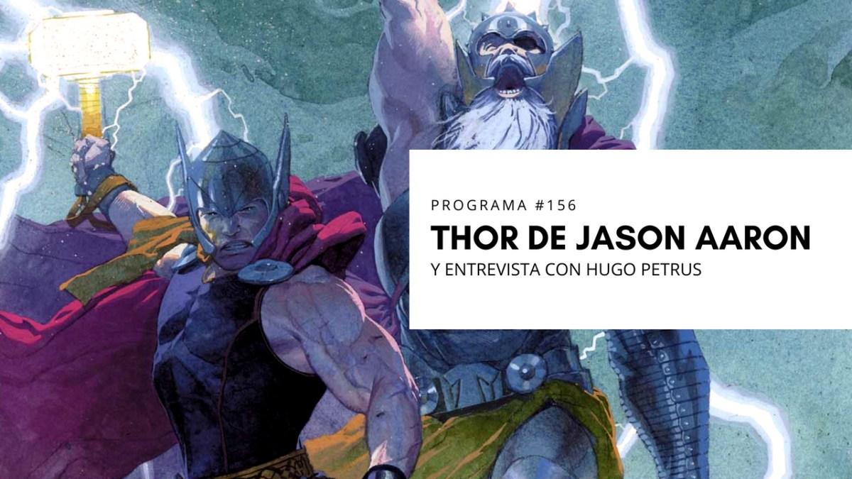 VOL.4 PROGRAMA #34 - Thor de Jason Aaron