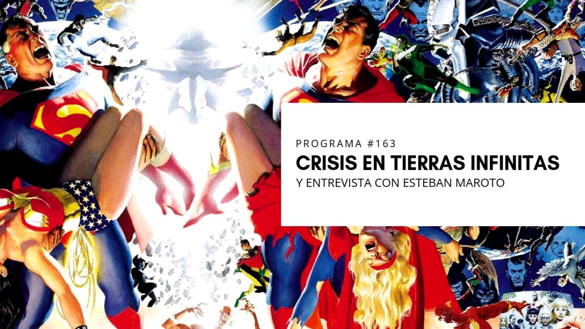 VOL.5 PROGRAMA #2 - Crisis en tierras infinitas