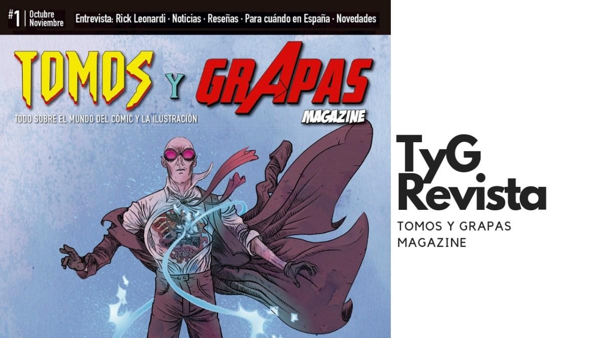 Presentamos nuestra revista, Tomos y Grapas Magazine