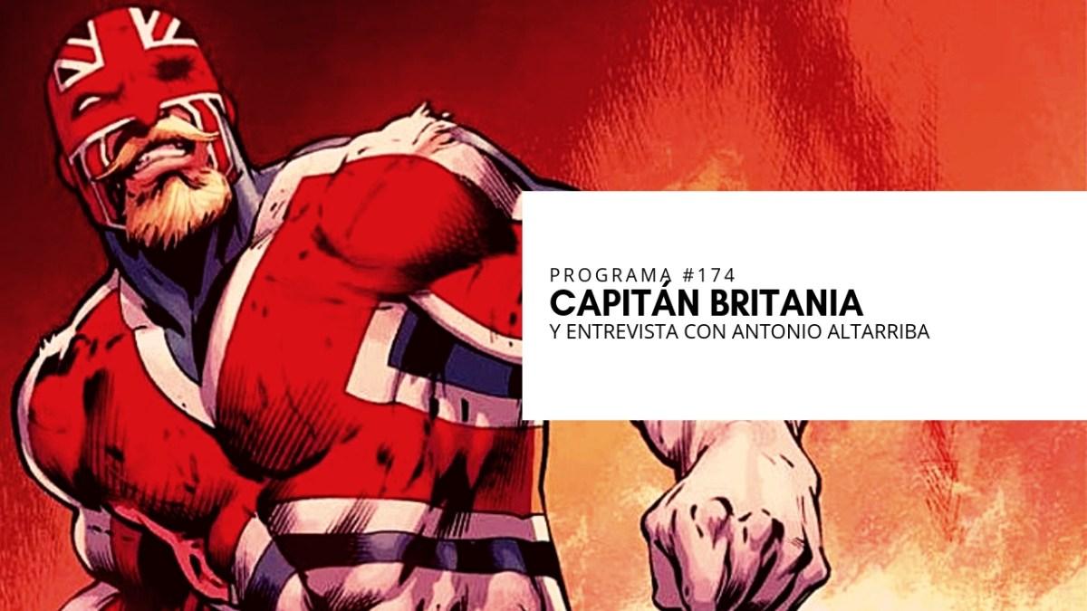VOL.5 PROGRAMA #13 - Capitán Britania