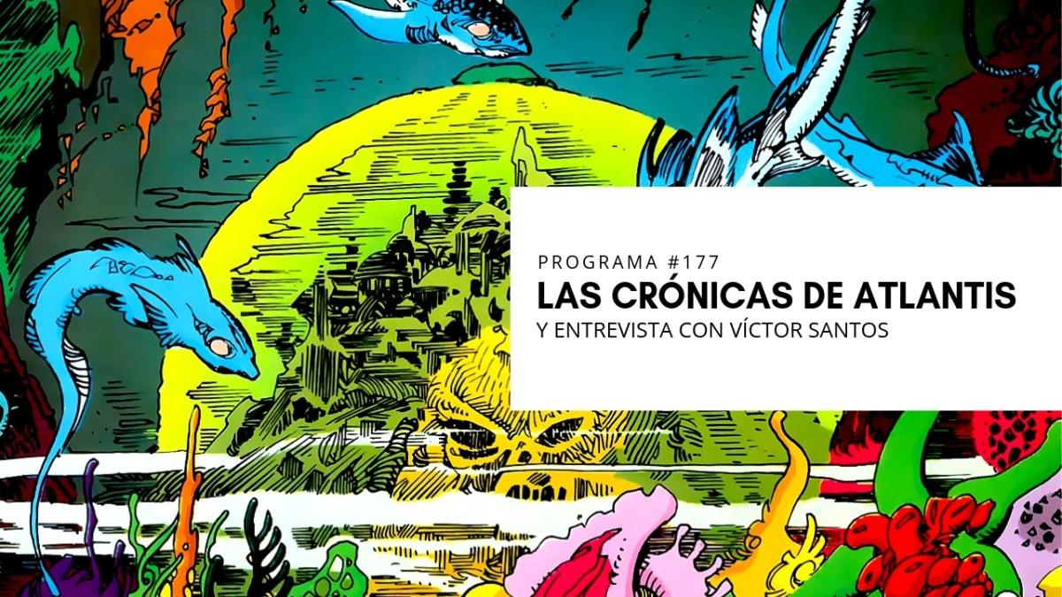 VOL.5 PROGRAMA #16 - Aquaman. Las Crónicas de Atlantis