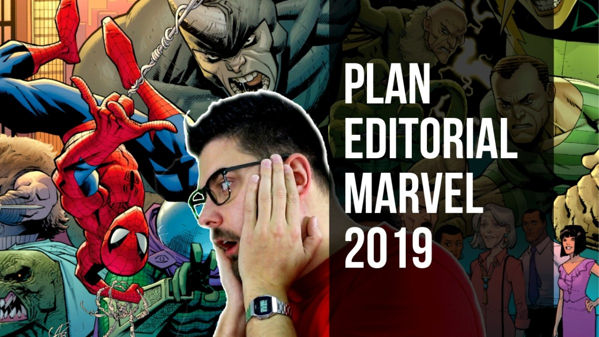 RESUMEN del Plan editorial Marvel de Panini 2019