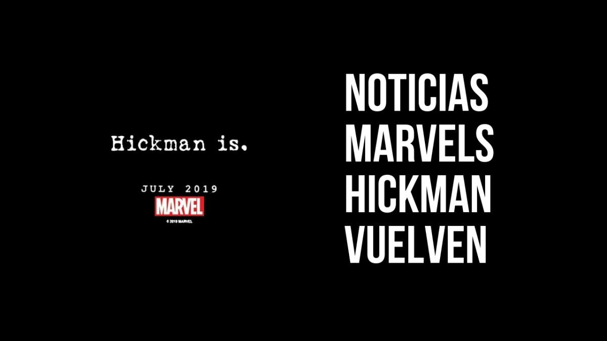Marvels y Jonathan Hickman vuelven a Marvel