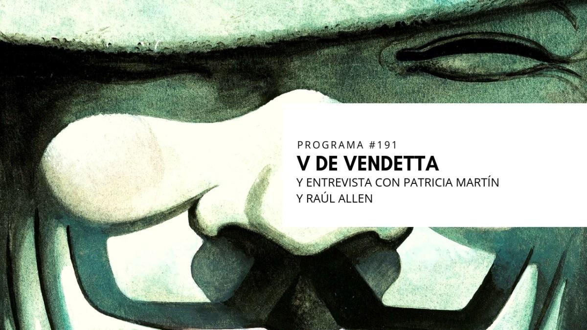VOL.5 PROGRAMA #30 - V de Vendetta