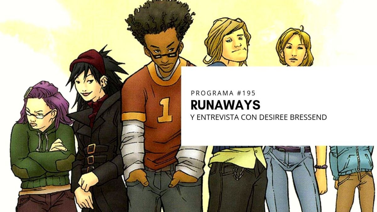 VOL.5 PROGRAMA #34 - Runaways