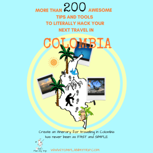 Ebook More than 200 Tips and Tools to literally hack your next trip in Colombia