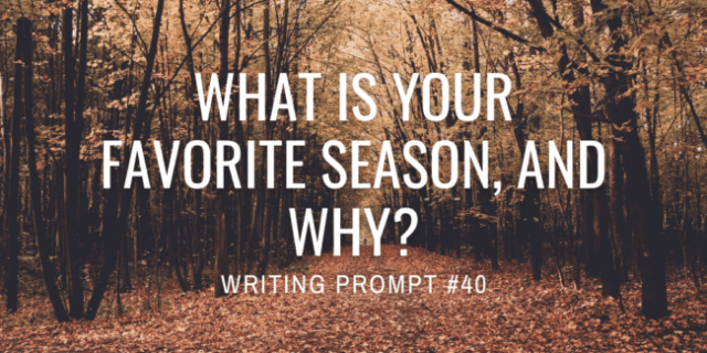What is your favorite season, and why?