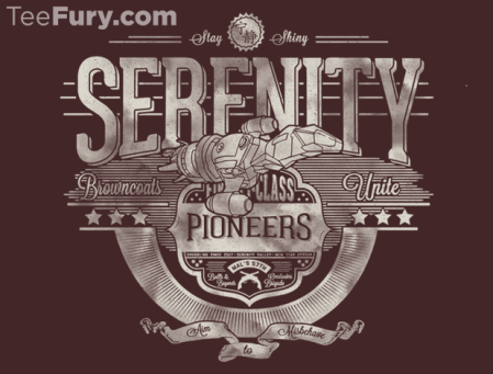Sells out tonight 9/27, Serenity / Firefly themed T-shirt, awesome!