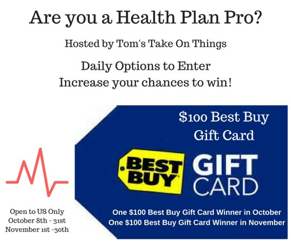 Are you a Health Plan Pro? + Win a $100 Best Buy Gift Card in both Oct and NOV