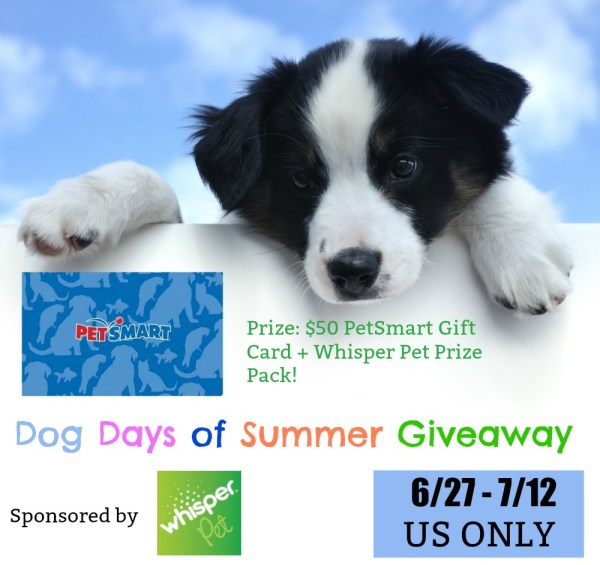 Win a $50 PetSmart Gift Card in the Dog Days of Summer Giveaway Ends 7/12