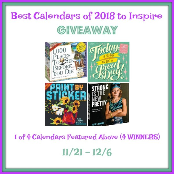 Best Calendars of 2018 to Inspire Giveaway – 4 Winners