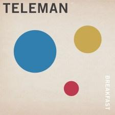Teleman-Breakfast