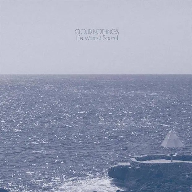 Cloud Nothings – Life Without Sound Recensione