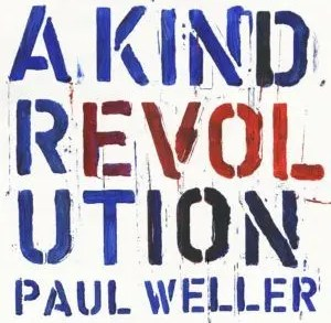 Recensione: Paul Weller - A Kind Revolution