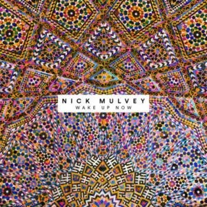 Nick Mulvey- WakeUp Now   recensione