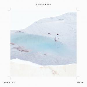 J. Bernardt – Running Days Recensione