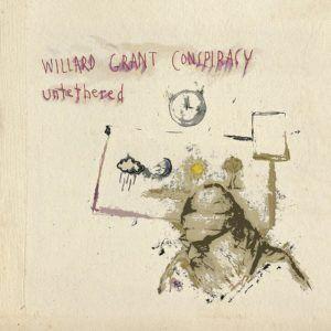 Willard Grant Conspiracy – Untethered
