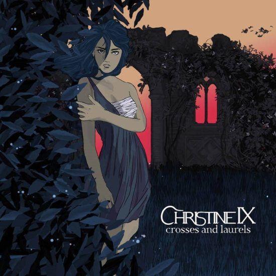 Christine IX - Crosses And Laurels | Recensione Tomtomrock