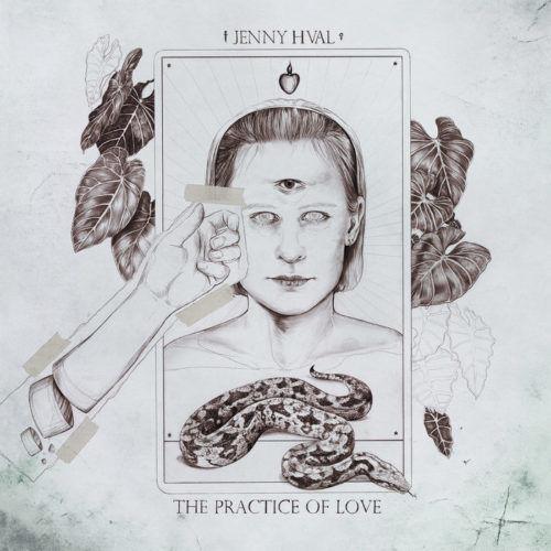 Jenny Hval – The Practice Of Love