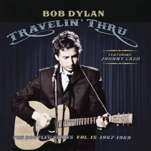 Bob Dylan - Travelin' Through