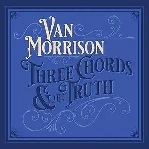 Van Morrison - Three Chords and the Truth | Recensione Tomtomrock