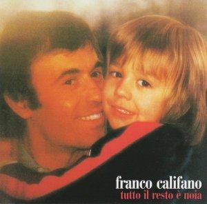 Franco Califano – Tutto Il Resto È Noia