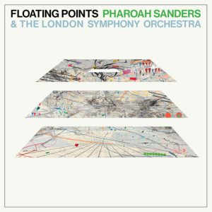 Recensione: Floating Points, Pharoah Sanders, London Symphony Orchestra - Promises