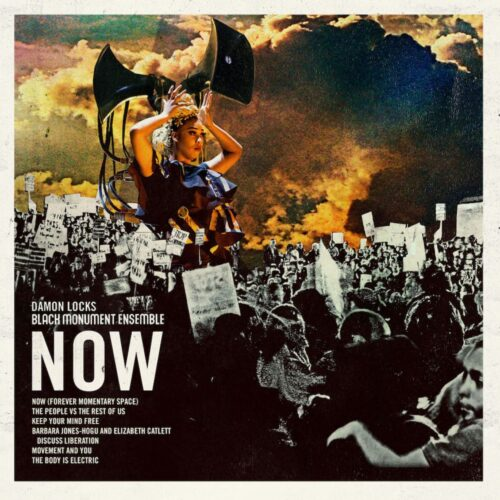 Damon Locks & Black Monument Ensemble - Now