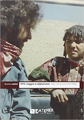 Bruno Casini - Viaggio in Afghanistan