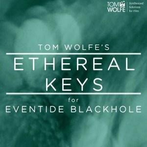 Ethereal Keys for Blackhole