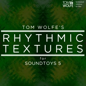 Rhythmic Textures for Soundtoys