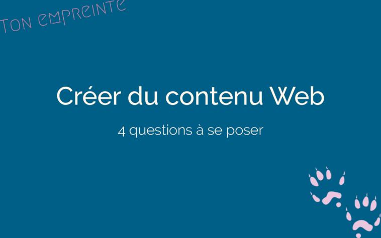 créer du contenu web de qualité - ton empreinte