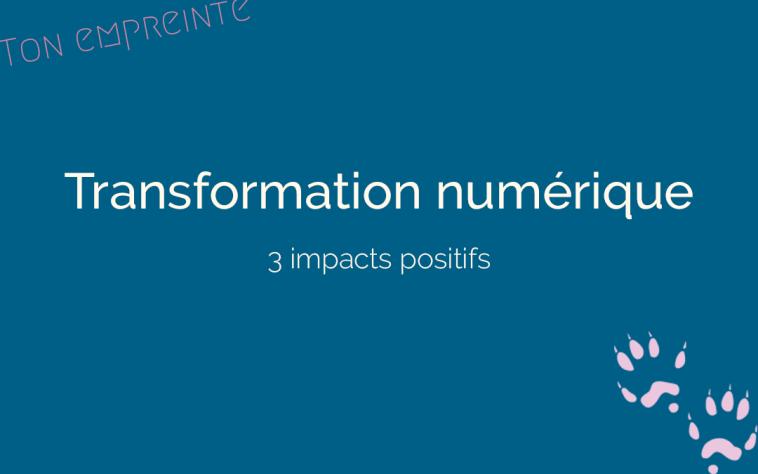 transformation numérique - ton empreinte
