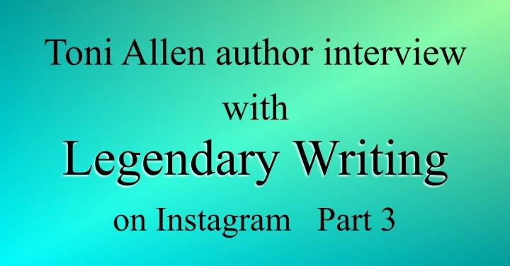 Legendary Writing blog post Part 3